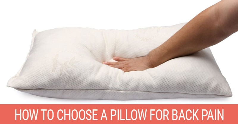 How To Choose A Pillow For Back Pain October 2018